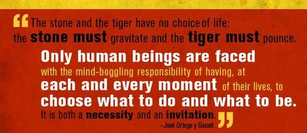 stone tiger man y gasset quote